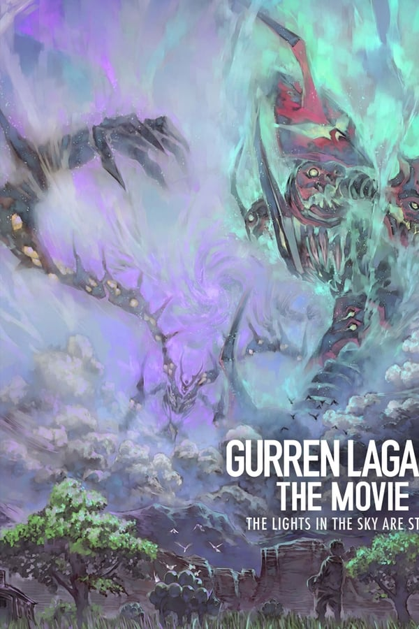 Gurren Lagann The Movie: The Lights in the Sky are Stars (2009)
